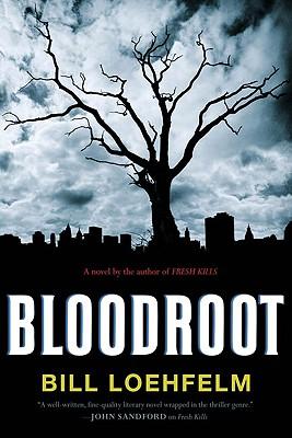 Bloodroot, Loehfelm, Bill
