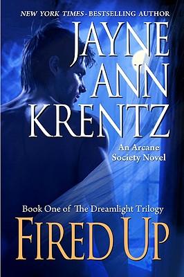 Fired Up, Jayne Ann Krentz