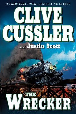The Wrecker (An Isaac Bell Adventure), Clive Cussler, Justin Scott