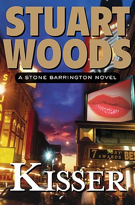 Kisser (Stone Barrington, No. 17), Woods, Stuart