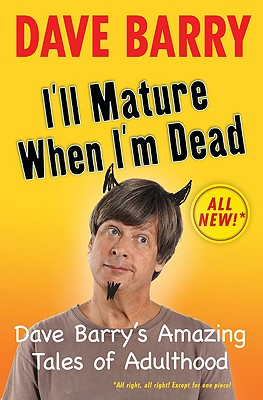 Image for I'll Mature When I'm Dead  **Signed 1st Ed /1st Printing + Photo**