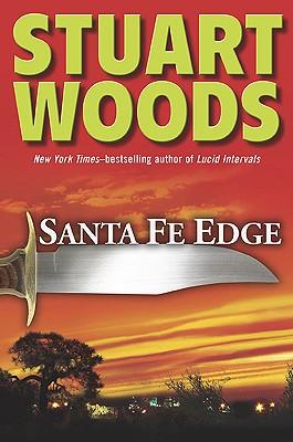 Santa Fe Edge (Ed Eagle Novel), Woods, Stuart