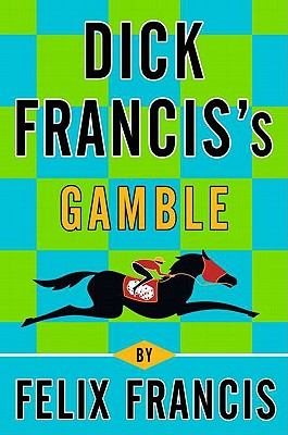 Image for Dick Francis's Gamble
