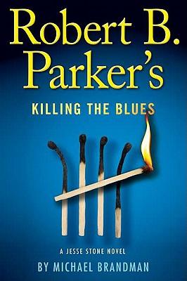 Robert B. Parker's Killing the Blues (Jesse Stone), Michael Brandman