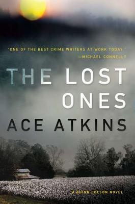 The Lost Ones (A Quinn Colson Novel), Ace Atkins
