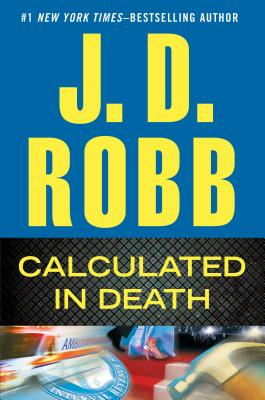 Calculated In Death, J D Robb