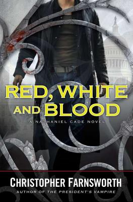 Image for Red, White, and Blood (A Nathaniel Cade Novel)