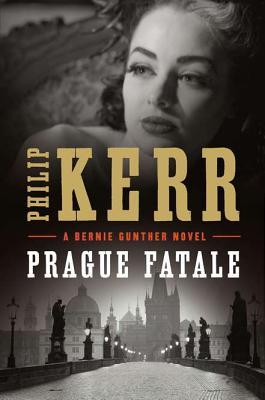 Image for Prague Fatale (A Bernie Gunther Novel)