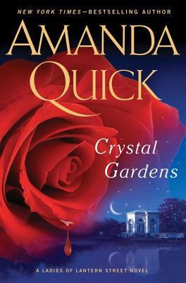 Crystal Gardens (Ladies of Lantern Street), Amanda Quick