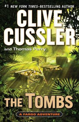 The Tombs, Clive Cussler