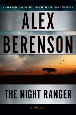 Image for The Night Ranger (A John Wells Novel)