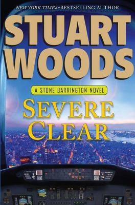 Severe Clear (Stone Barrington), Stuart Woods