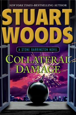 Collateral Damage (Stone Barrington), Woods, Stuart