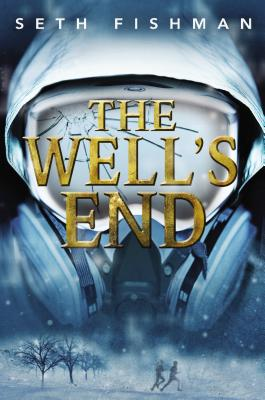 The Well's End, Fishman, Seth