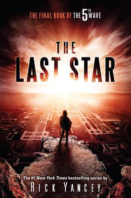 Image for LAST STAR, THE FINAL BOOK OF THE 5TH WAVE