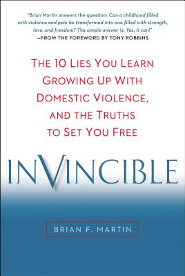Image for Invincible: The 10 Lies You Learn Growing Up with Domestic Violence, and the Truths to Set You Free