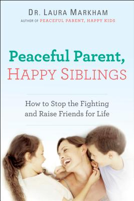 Image for Peaceful Parent Happy Siblings