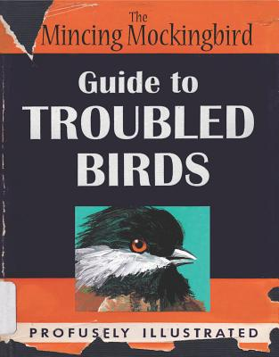 Image for Mincing Mockingbird Guide to Troubled Birds