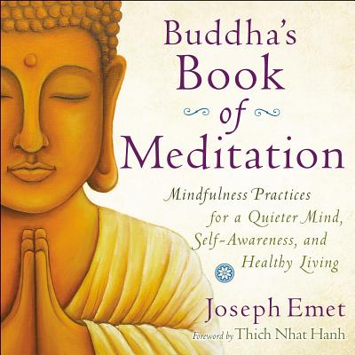 Image for Buddha's Book of Meditation: Mindfulness Practices for a Quieter Mind, Self-Awar