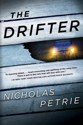 The Drifter (A Peter Ash Novel), Nick Petrie