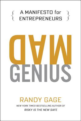 Image for Mad Genius: A Manifesto for Entrepreneurs
