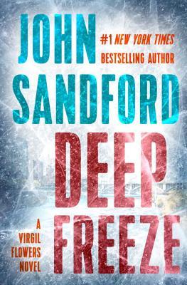 Deep Freeze (A Virgil Flowers Novel), John Sandford