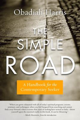 Image for The Simple Road: A Handbook for the Contemporary Seeker
