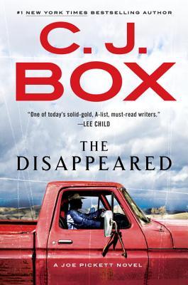 The Disappeared (A Joe Pickett Novel), C. J. Box