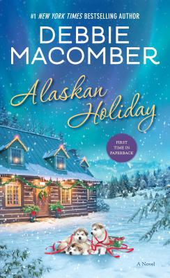 Image for Alaskan Holiday: A Novel
