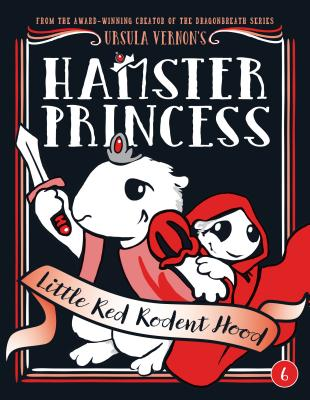 Image for Hamster Princess: Little Red Rodent Hood