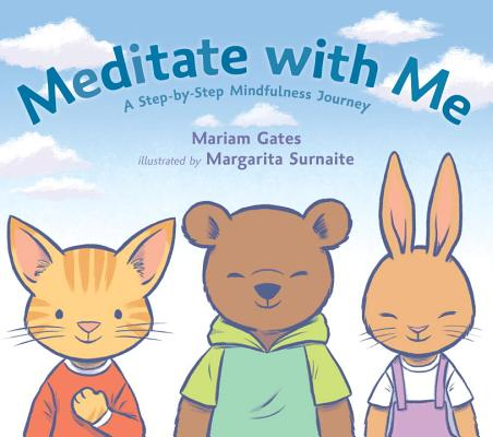 Image for Meditate with Me: A Step-By-Step Mindfulness Journey