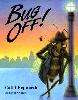 Image for Bug Off!: A Swarm of Insect Words