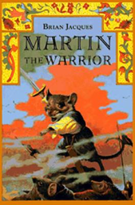 Martin the Warrior (Redwall, Book 6), Brian Jacques
