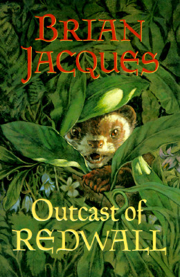 Outcast of Redwall (Redwall, Book 8), Brian Jacques