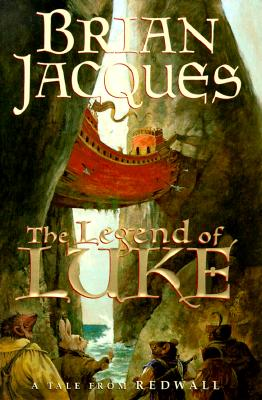 The Legend of Luke (Redwall, Book 12), BRIAN JACQUES