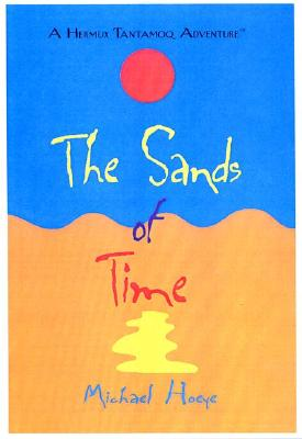 The Sands of Time: A Hermux Tantamoq Adventure (Hermux Tantamoq Adventures), Hoeye, Michael