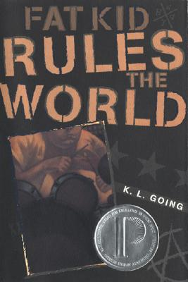 Image for Fat Kid Rules The World (Bccb Blue Ribbon Fiction Books (Awards))
