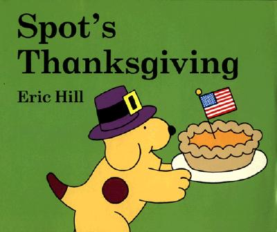 SPOT'S THANKSGIVING, HILL, ERIC