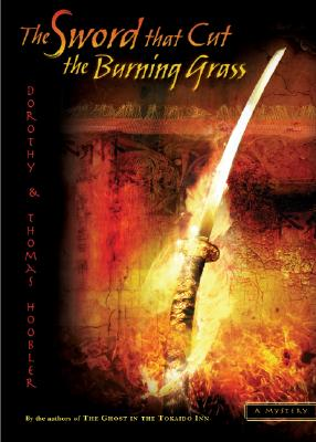 Image for SWORD THAT CUT THE BURNING GRASS