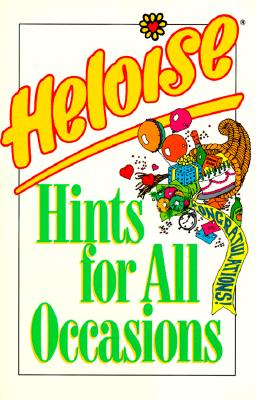 Image for Heloise Hints for All Occasions