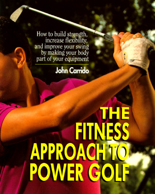 Image for The Fitness Approach to Power Golf