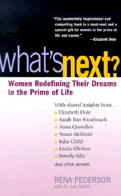 Image for What's Next: Women Redefining Their Dreams in the Prime of Life