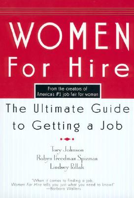 Image for Women For Hire: The Ultimate Guide to Getting A Job