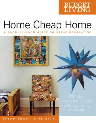 Image for Budget Living Home Cheap Home: A Room-by-Room Guide to Great Decorating