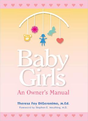 Image for Baby Girls: An Owner's Manual (Perigee Book)