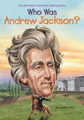 Image for Who Was Andrew Jackson?