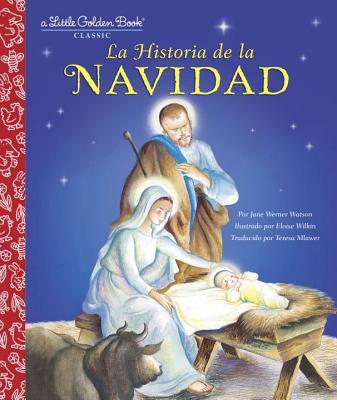 Image for La Historia de la Navidad (Little Golden Book) (Spanish Edition)