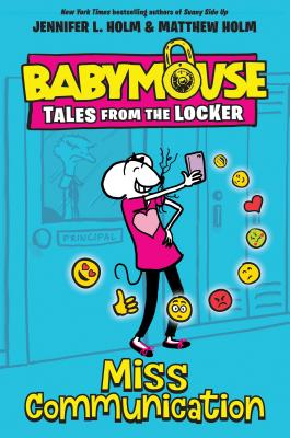 Image for Miss Communication (Babymouse Tales from the Locker)