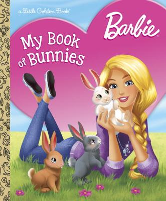 Image for Barbie: My Book of Bunnies (Barbie) (Little Golden Book)