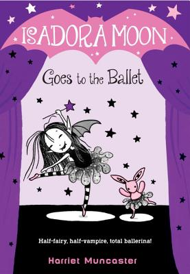 Image for Isadora Moon Goes to the Ballet